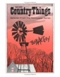 More Country Things, Bob Artley, 0813824516