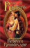 Rose of Rapture, Rebecca Brandewyne, 0505524562