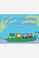 Five Little Froggies/Fem Små Grodor (Swedish-English Bilingual version) Kindle Edition