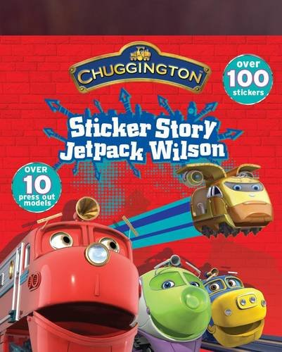 Jetpack Wilson Sticker Stories [With Punch-Out(s)] (Chuggington) pdf epub