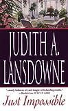 Just Impossible, Judith Lansdowne, 0821774239