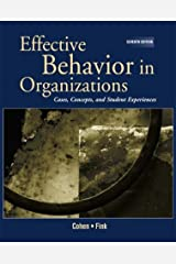Effective Behavior in Organizations: Cases, Concepts, and Student Experiences (Effective Behavior in Hardcover
