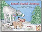 Ernest's Special Christmas, Laura T. Barnes, 0967468132