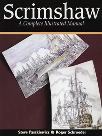 scrimshaw a complete illustrated manual steve paskiewicz steve rh amazon com Roger Schroeder Photography Marshall MN Roger Schroeder of Our Lives Days