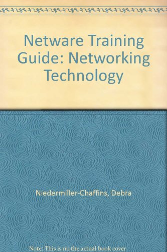 Netware Training Guide: Networking Technology by Brand: New Riders Pub