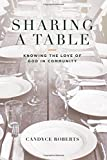 Sharing A Table: Knowing God In Community