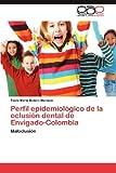 Perfil Epidemiológico de la Oclusión Dental de Envigado-Colombia, Paola María Botero Mariaca, 3848465191