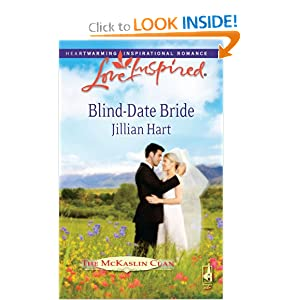 Blind-Date Bride (The McKaslin Clan: Series 4, Book 1) Jillian Hart
