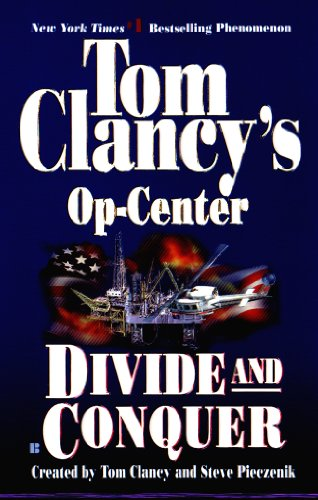 Divide and Conquer: Op-Center 07 (Tom Clancy's Op-Center Book 7)