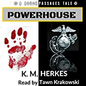 Powerhouse: Rough Passages, Book 2 | K. M. Herkes