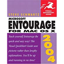 Microsoft Entourage 2004 for Mac OS X: Visual QuickStart Guide