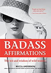 #1 Best Seller in Popular Culture, Feminist Theory, Quotations, and Social Science ─ Positive Affirmations for a Badass                       Fans of Rachel Hollis and                     Girl, Wash Your Face                  ...