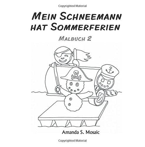 Mein Schneemann: Das Malbuch 2: Amazon.de: Amanda S. Mosaic: Bücher