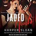 Jaded Hearts: Loaded Replay Series, Book 1 Hörbuch von Harper Sloan Gesprochen von: Joe Arden, Shirl Rae