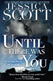 img - for Until There Was You: A Coming Home Novel book / textbook / text book