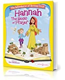 "Bible Belles Children's Book: ""The Adventures of Rooney Cruz: Hannah The Belle Of Prayer"" Kid's Prayer Book For Age 4-10"