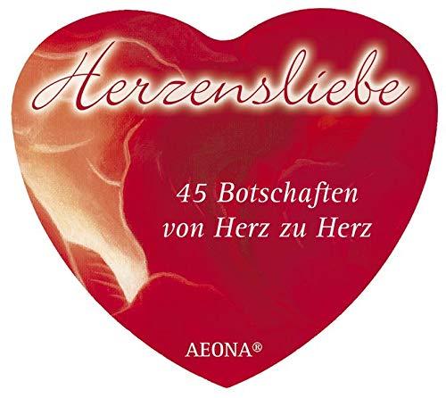 Herzensliebe. 45 Botschaften von Herz zu Herz