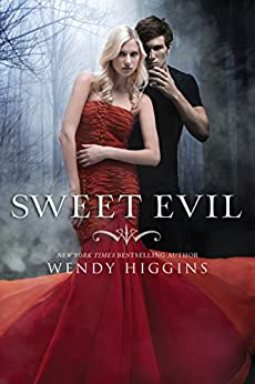 Sweet Evil (The Sweet Trilogy Book 1) by [Higgins, Wendy]
