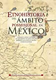 img - for Etnohistoria del  mbito posmisional en M xico (Logos) (Spanish Edition) book / textbook / text book