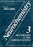 Metabolism in the Nervous System, , 1468443690