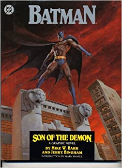 Book Batman: Son of the Demon by Mike W. Barr (1987-06-02)
