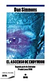 img - for El ascenso de Endymion / The Rise Of Endymion (Zeta Ciencia Ficcion) (Spanish Edition) book / textbook / text book