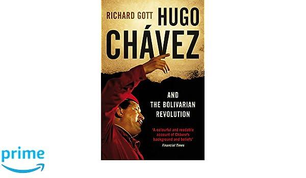 Hugo Chavez and the Bolivarian Revolution: Amazon.es: Richard Gott: Libros en idiomas extranjeros