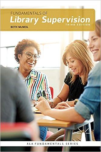 Fundamentals of Library Supervision, Third Edition (Ala Fundamentals Series)