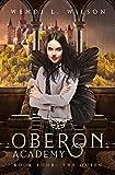 Oberon Academy Book Four: The Queen