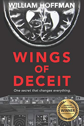 Wings Of Deceit  A Riveting Aviation Thriller Of Suspense Longing Lies And A Pilot's Ailing Brain
