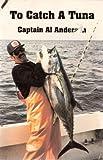 To Catch a Tuna, Al Anderson, 0929775031