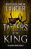 Tatters of the King (The Warren Brood Book 3)