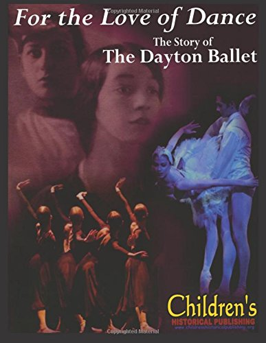 For The Love of Dance: The Story of The Dayton Ballet