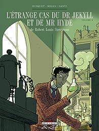L'étrange cas du Dr Jekyll et de Mr Hyde, Tome 2 (BD) par Josep Busquet