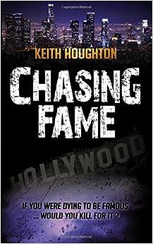 Book Chasing Fame: A Gabe Quinn Thriller Prequel