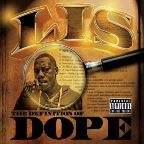 The Definition of Dope [Explicit]