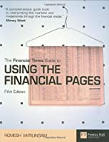 Financial Times Guide to Using the Financial Pages, 5th Edition Front Cover