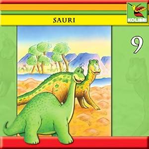 Sauri und Edmonto erleben gefährliche Abenteuer (Sauri 9) Hörspiel