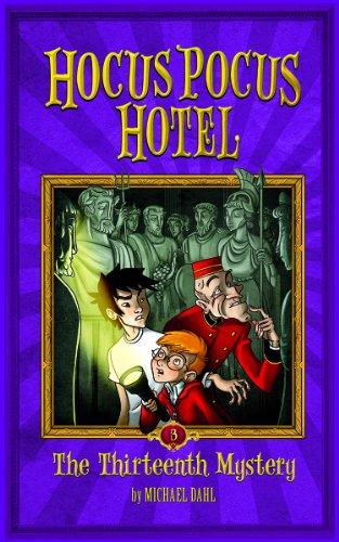 The Thirteenth Mystery (Hocus Pocus Hotel) (Magic Pocus Hocus)