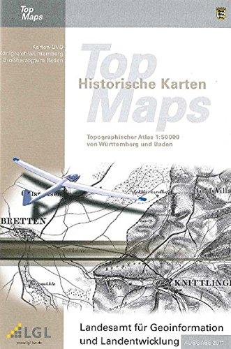 Historische Topographische Karten des Königreichs Württemberg und des Großherzogtums Baden: TopMaps 1:50 000 Topographische historische Karten, Karten-DVD