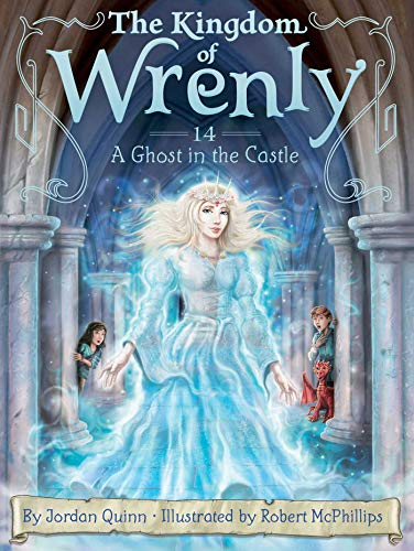 A Ghost in the Castle (The Kingdom of Wrenly)