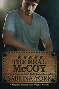 The Real McCoy (Stripped Down Prequel) (Volume 1)
