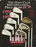 The Golf Club Identification and Price Guide, , 0927956101