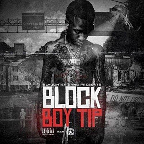 Block Boy Tip [Explicit] (Sg Entertainment)