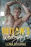 Outlaw's Redemption (A Viper's Bite MC Novel, Book 3) (Volume 3)