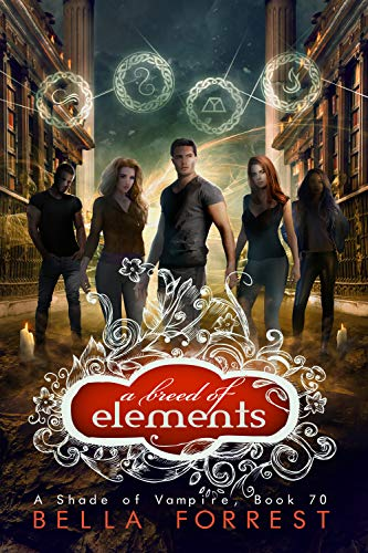 A Shade of Vampire 70: A Breed of Elements (Amazon Elements Fresh)