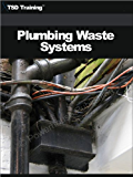 Plumbing - Waste Systems