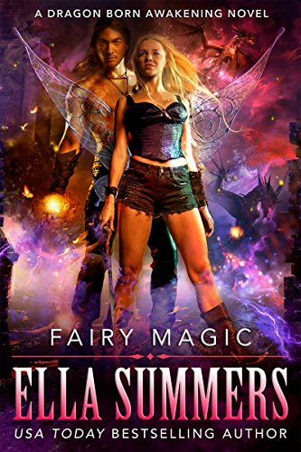 Fairy Magic (Dragon Born Awakening Book 1)