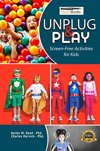 Unplug and Play: Screen-Free Activities for Kids ()