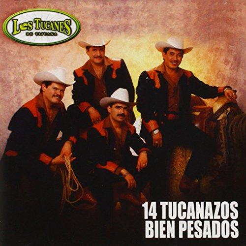 14 Tucanazos Bien Pesados by Fonovisa